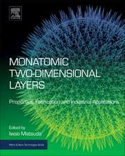 Monatomic Two-Dimensional Layers: Modern Experimental Approaches for Structure, Properties, and Industrial Use