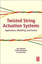 Twisted String Actuation Systems: Applications, Modelling, and Control