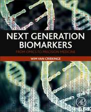 Next Generation Biomarkers: From Omics to Precision Medicine