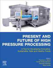 Present and Future of High Pressure Processing