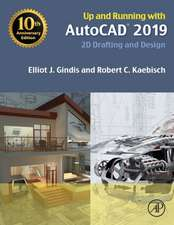 Up and Running with AutoCAD 2019: 2D Drafting and Design