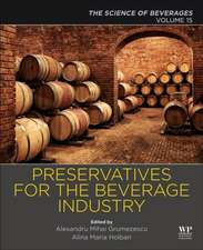Preservatives and Preservation Approaches in Beverages: Volume 15: The Science of Beverages