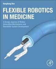 Flexible Robotics in Medicine: A Design Journey of Motion Generation Mechanisms and Biorobotic System Development