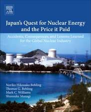 Japan's Quest for Nuclear Energy and the Price It Has Paid: Accidents, Consequences, and Lessons Learned for the Global Nuclear Industry