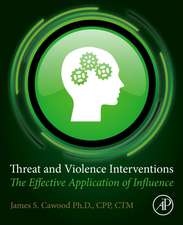 Threat and Violence Interventions: The Effective Application of Influence