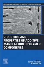 Structure and Properties of Additive Manufactured Polymer Components