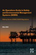 An Operations Guide to Safety and Environmental Management Systems (SEMS)