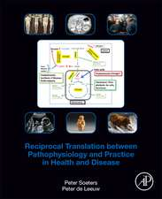 Reciprocal Translation Between Pathophysiology and Practice in Health and Disease