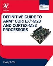 Definitive Guide to Arm Cortex-M23 and Cortex-M33 Processors