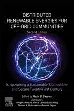Distributed Renewable Energies for Off-Grid Communities: Empowering a Sustainable, Competitive, and Secure Twenty-First Century
