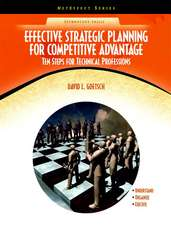 Effective Strategic Planning for Competitive Advantage:  Ten Steps for Technical Professions