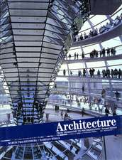 Architecture:  From Prehistory to Postmodernity