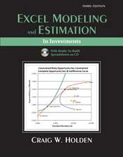 Excel Modeling and Estimation in Investments