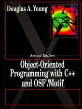 Object-Oriented Programming with C++ and OSF Motif