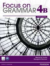 Focus on Grammar Student Book Split 4b:  Student Book with Myenglishlab