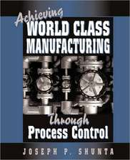 Achieving World Class Manufacturing:  New Financial Threats You Need to Know and How to Avoid Them