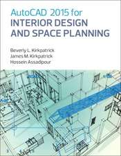 AutoCAD 2015 for Interior Design and Space Planning:  A Modern Perspective