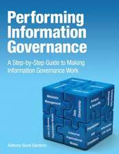 Performing Information Governance