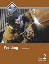Welding Level 2 Trainee Guide, Hardcover