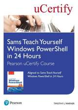 Sams Teach Yourself Windows PowerShell in 24 Hours Pearson uCertify Course Student Access Card