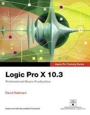 Logic Pro X 10.3 - Apple Pro Training Series
