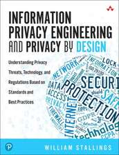 Information Privacy Engineering and Privacy by Design: Understanding Privacy Threats, Technology, and Regulations Based on Standards and Best Practice
