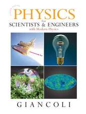 Physics for Scientists and Engineers with Modern Physics and MasteringPhysics®: International Edition