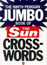 The Ninth Penguin Jumbo Book of the Sun Crosswords