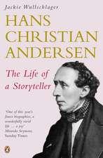 Hans Christian Andersen: The Life of a Storyteller