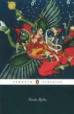 Hindu Myths: A Sourcebook Translated from the Sanskrit