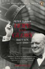 Hope and Glory: Britain 1900-2000