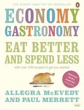 Economy Gastronomy: Eat well for less