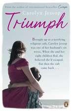 Triumph: Life After The Cult: A Survivor's Lessons
