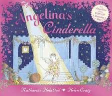 Angelina's Cinderella: Pop-up book
