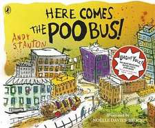 Here Comes the Poo Bus