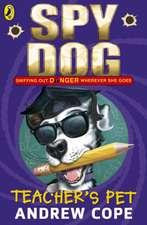 Spy Dog Teacher's Pet