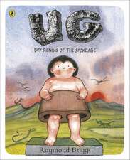 UG: Boy Genius of the Stone Age and His Search for Soft Trousers
