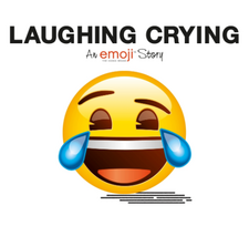 Emoji: Laughing Crying (An Official Emoji Story)