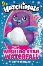 Hatchimals: The Wishing Star Waterfall: (Book 2)