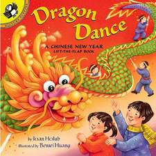 Dragon Dance:  A Chinese New Year Lift-The-Flap Book