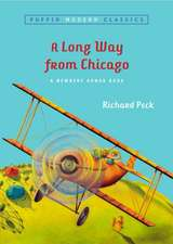 A Long Way from Chicago:  A Novel in Stories