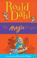 The Magic Finger:  Tales of Childhood