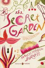 The Secret Garden. Penguin Classics Deluxe Edition
