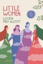 Little Women. Penguin Classics Deluxe Edition