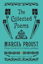 The Collected Poems: A Dual-Language Edition with Parallel Text (Penguin Classics Deluxe Edition)