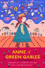 Anne of Green Gables. Penguin Classics Deluxe Edition.