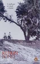 Delhi is Not Far