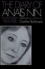 The Diary of Anais Nin Volume 7 1966-1974: Vol. 7 (1966-1974)