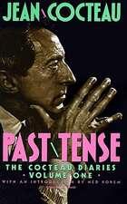 Past Tense: The Cocteau Diaries Volume 1