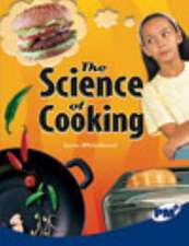 The Science of Cooking PM Plus Non Fiction Level 29 Sapphire: Science in Everyday Life